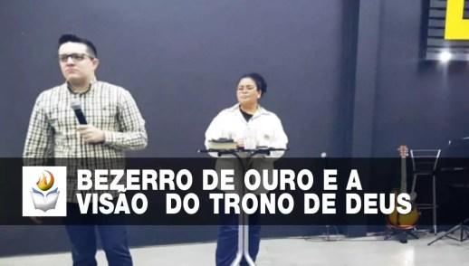 BEZERRO DE OURO NA COPA E A VISÃO DO TRONO DE DEUS