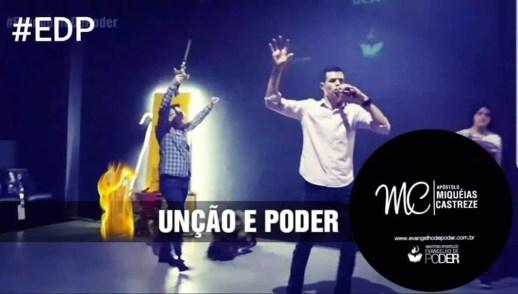 UNÇÃO E PODER - AP. MIQUÉIAS CASTREZE E AP. ANDERSON VIEIRA (Julho/2018)