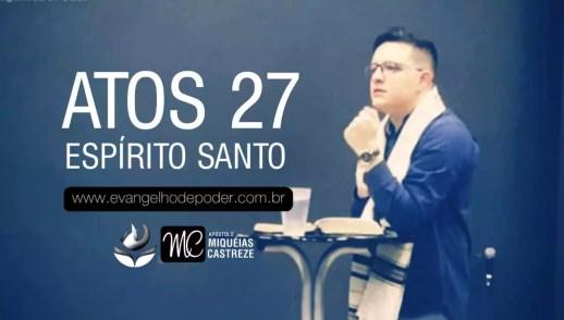 ATOS 27 | ESPÍRITO SANTO - AP. MIQUÉIAS CASTREZE