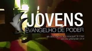 Jovens (Junho 2019) | Evangelho de Poder