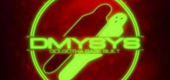 DMYSYS – Golgotha Base Built
