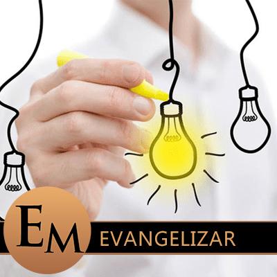 Ideas para evangelizar