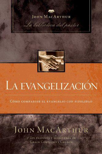Evangelización por John MacArhtur