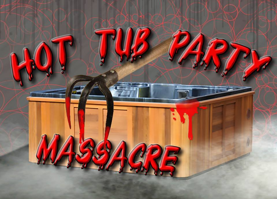Hot Tub Party Massacre