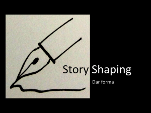 Story shaping