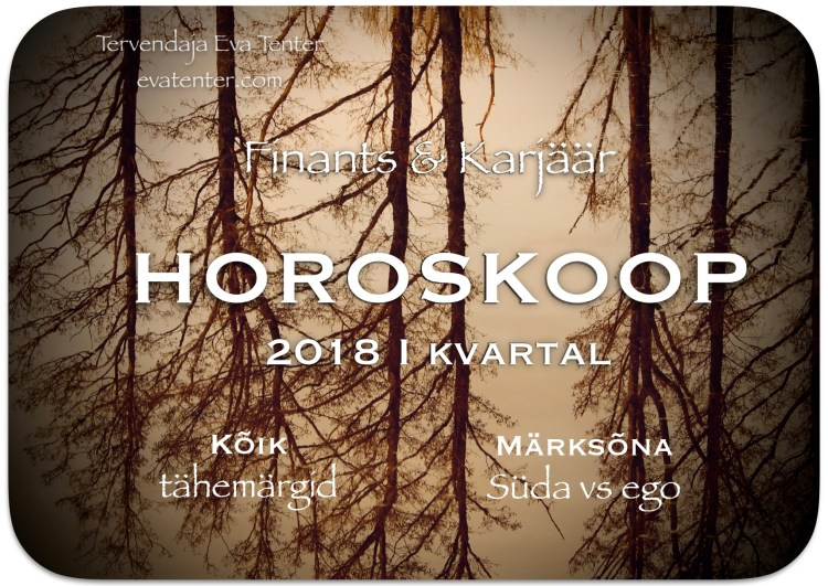 2018 I kvartali horoskoop
