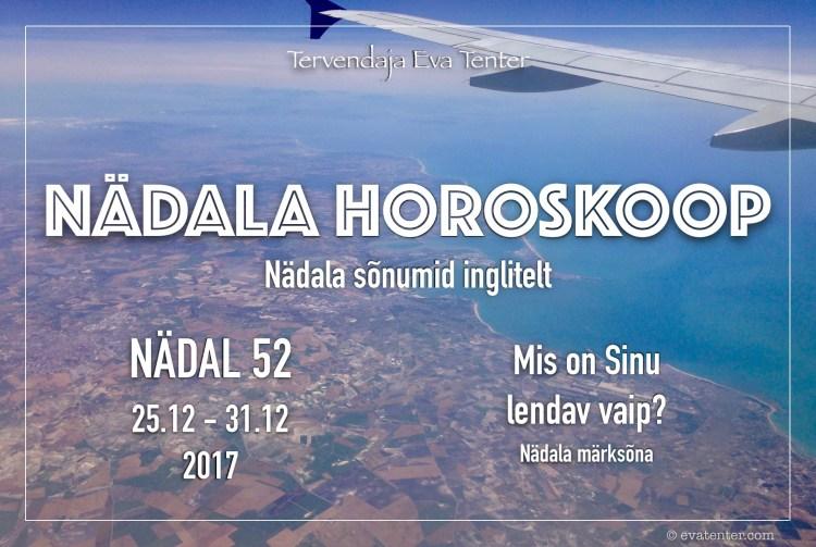 nädala horoskoop 52 2017