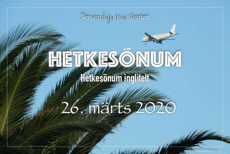 hetkesõnum 26 märts 2020