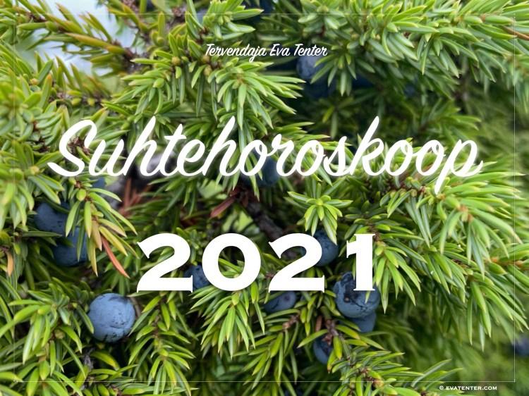 Suhtehoroskoop 2021