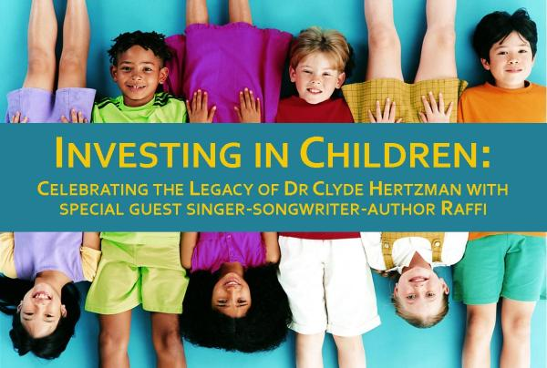 Investing in Children: Celebrating the Legacy of Dr Clyde ...