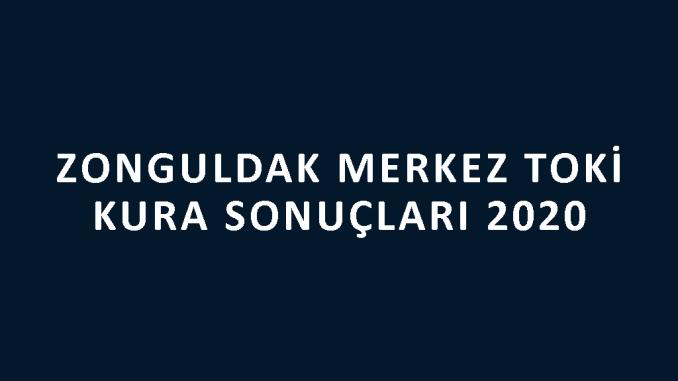 Zonguldak Merkez Toki kura sonuçları 2020! İşte 100 bin sosyal konut kampanyası Zonguldak Merkez Toki Evleri 2+1 ve 3+1 kura sonuçları