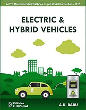 Electric & Hybrid Vehicles   A.K.Babu