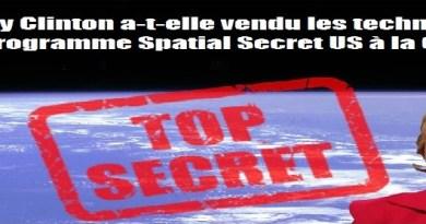 Hillary Clinton a-t-elle vendu les technologies du Programme Spatial Secret US à la Chine?