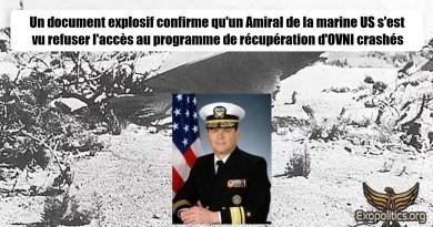 Un document explosif confirme qu'un Amiral de la marine US s'est vu refuser l'accès au programme de récupération des crashs d'OVNI