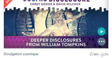 Émission « DIVULGATION COSMIQUE », l'intégrale. Saison 7, épisode 7/32 : DIVULGATIONS PLUS PROFONDES AVEC WILLIAM TOMPKINS
