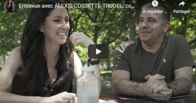Amélie Paul : «Entrevue avec ALEXIS COSSETTE-TRUDEL» (de la chaîne Youtube «Radio-Québec»)