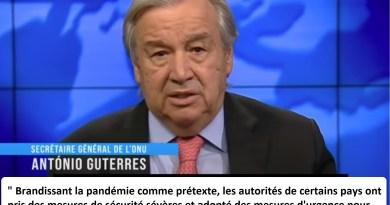 Le Secrétaire Général de l'ONU António Guterres dénonce les mesures dictatoriales liées au Covid-19 mises en place dans certains pays… Les Français doivent-ils se sentir concernés ?