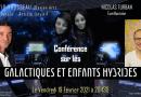 Conférence exceptionnelle du contacté physique Galactique David Rousseau : ses enfants hybrides Yahyels !
