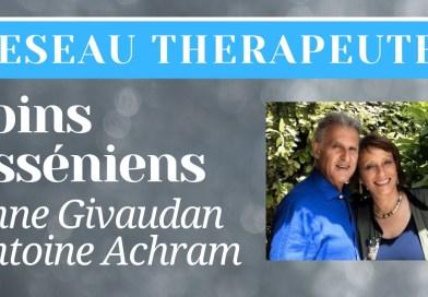 Soins Esséniens : Anne Givaudan & Dr Antoine Achram