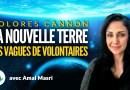 Dolores Cannon – La Nouvelle Terre et les vagues de volontaires, avec Amal Masri