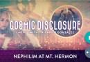 DIVULGATION COSMIQUE Saison 21 épisode 4 : Ricardo Gonzalez, Nephilim au Mont Hermon