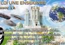 LA LOI UNE ENSEIGNÉE – LE CONTACT RA – SÉANCE N° 12 – LES MISSIONNÉS