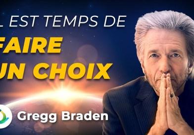 Gregg Braden : Nous sommes à un tournant pour l'humanité. Il est temps de faire un choix