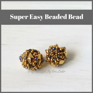 Super Easy Peyote Stitch Beaded Bead — FREE beading tutorial. You'll love how easy it is to create this beaded bead using the peyote stitch. Easy to transform into jewelry.