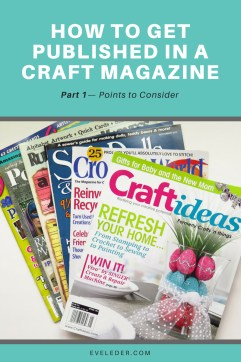 Published Designer Series—How to get published in a craft magazine—part 1--points to consider
