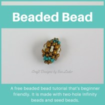 Beginner Friendly Beaded Bead—FREE tutorial. It is worked in the peyote stitch. I substituted decreasing in peyote with an easier construction technique.