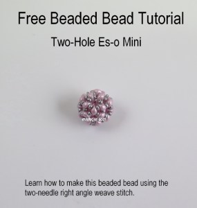Free Tutorial on how to make this Two-hole Es-o Mini Beaded Bead