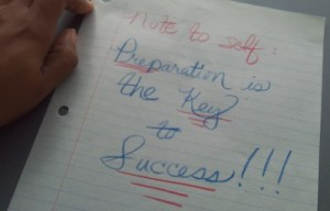 Before There Is Success, There Must Be Preparation
