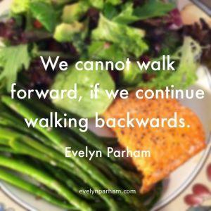 Eight Reasons Why You Should Walk Forward (self-improvement)
