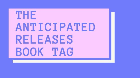 The anticipated releases book tag!