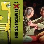 Teatru Hai Sa Facem Sex