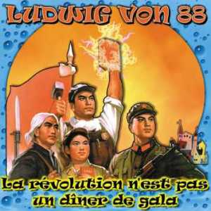 pochette la revolution n'est pas - ludwig von 88