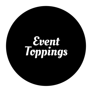 Event Toppings