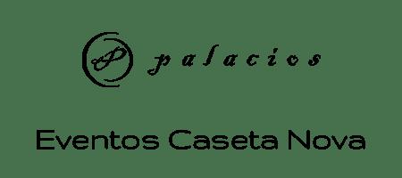 Palacios – Eventos Caseta Nova