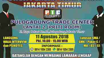 Bursa Penempatan Kerja Jakarta Timur [Agustus 2018]