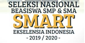 Seleksi Nasional Beasiswa SMP & SMASMART Ekselensia Indonesia 2019