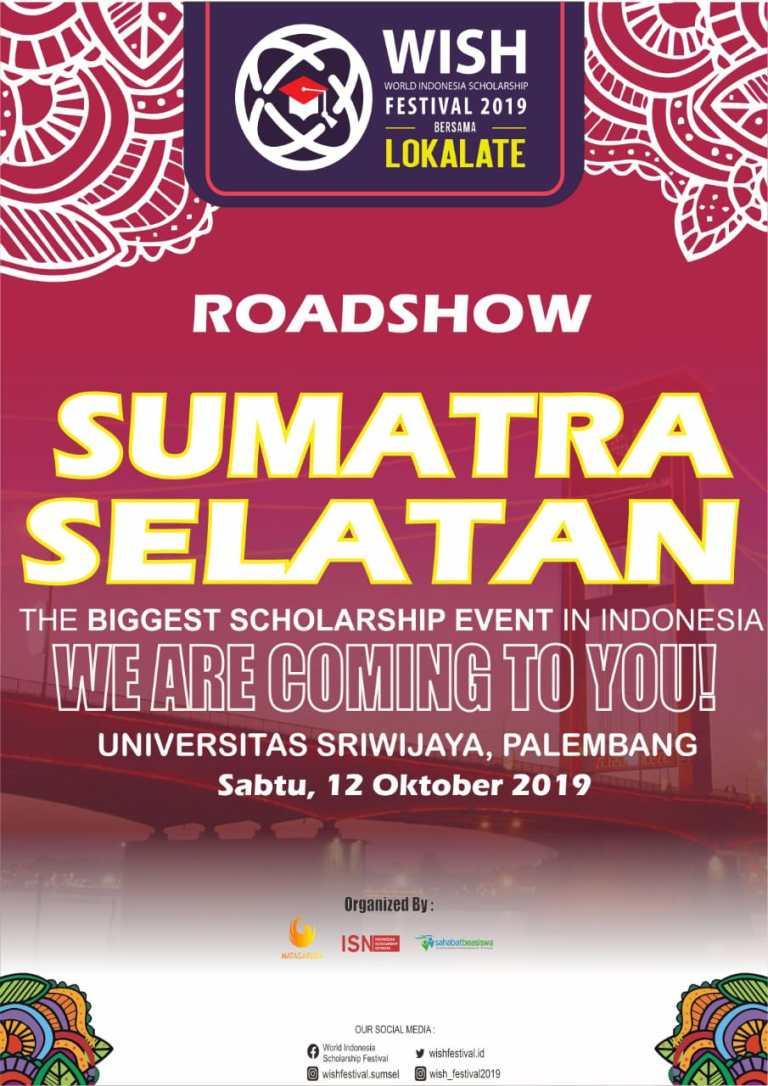 WISH World Indonesa Scholarship FESTIVAL SUMSEL 2019