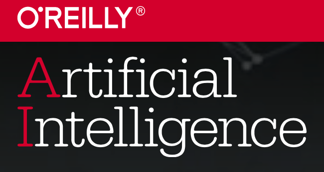 O'Reilly Artificial Intelligence