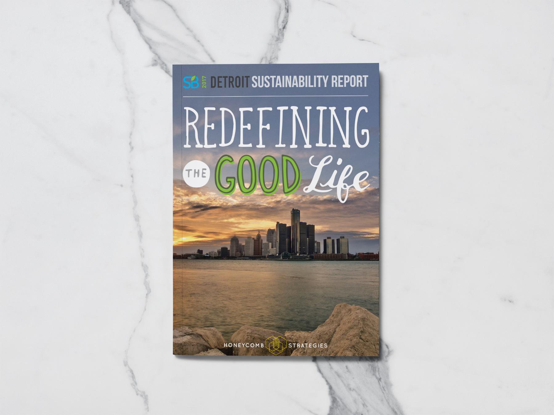 Redefining the Good Life - SB Detroit Sustainabiity Report