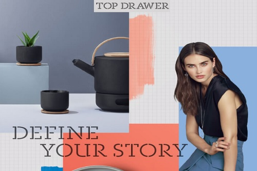 Top Drawer Spring 2018 - Events for London