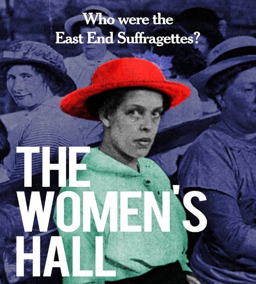 Events in London - Who were the East End Suffragettes