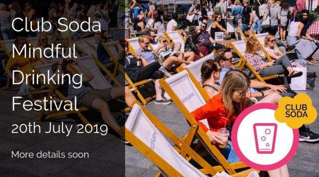 Club Soda Mindful Drinking Festival Summer19