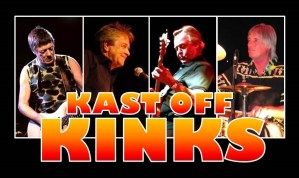 THE KAST OFF KINKS @ PRINCESS ROYAL THEATRE