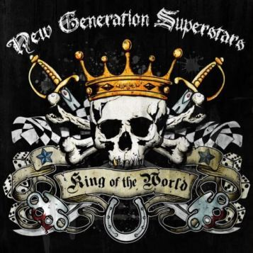 New Generation Superstars - King Of The World Cover