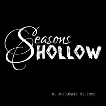 Seasons Hollow - To Suffocate Silence EP Cover