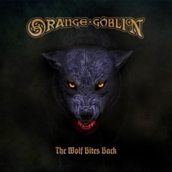 03 8 Orange Goblin - The Wolf Bites Back
